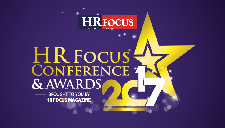 HR FOCUS MAGAZINE ENGAGES HR PRACTITIONERS IN HR FOCUS CONFERENCE AND AWARDS 2017
